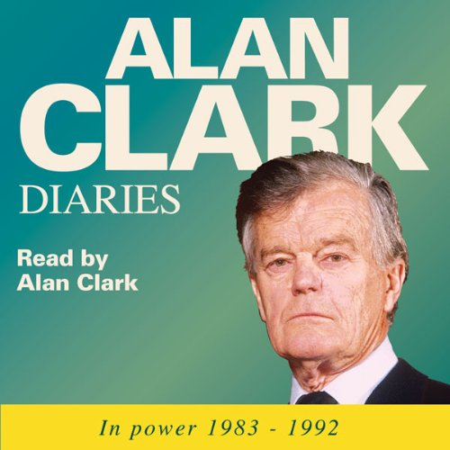 The Alan Clark Diaries audiobook cover art