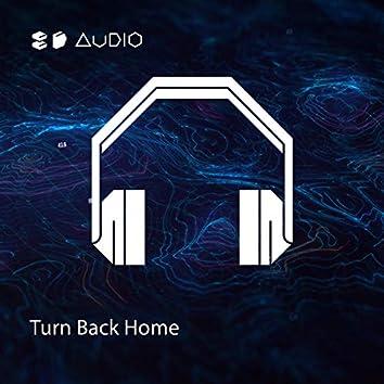 Turn Back Home