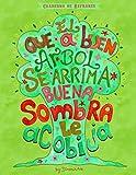 CUADERNO DE REFRANES - EL QUE A BUEN ARBOL SE ARRIMA, BUENA SOMBRA LE ACOBIJA - MEXICAN SAYINGS COLLEGE RULED NOTEBOOK (MEXICAN NOTEBOOKS COLLECTION)