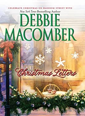 CHRISTMAS LETTERS (STP - Mira) by DEBBIE MACOMBER (2007) Hardcover
