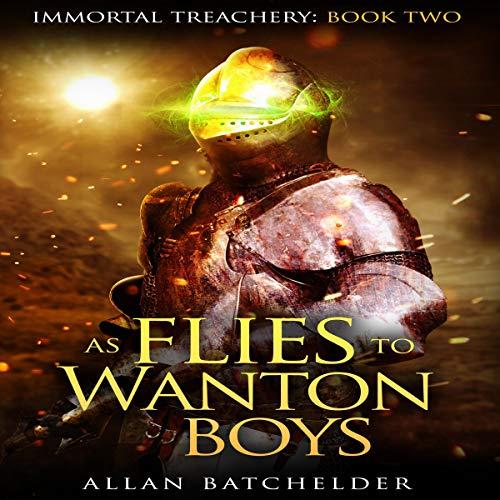 As Flies to Wanton Boys Audiobook By Allan Batchelder cover art