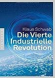 Die Vierte Industrielle Revolution - Klaus Schwab