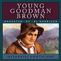 Young Goodman Brown Hörbuch