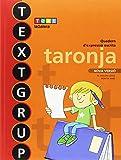 Textgrup taronja Ed. 2018 (Textgrup-Quadern d'expressió escrita)