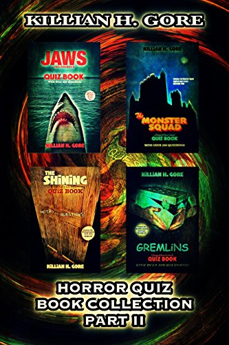 Horror Quiz Book Collection Part II: Featuring Jaws, The Monster Squad, The Shining and Gremlins (English Edition)