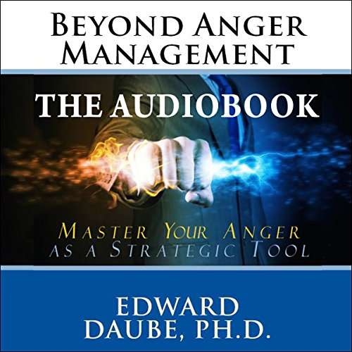Beyond Anger Management audiobook cover art