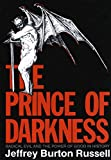 Prince of Darkness: Radical Evil and the Power of Good in History - Jeffrey Burton Russell