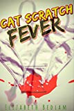 Cat Scratch Fever (English Edition)