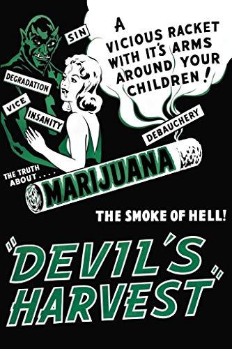 Devils Harvest Marijuana Propaganda Retro Vintage Movie Weed Stoner 420 Cannabis Cool Wall Decor Art Print Poster 24x36