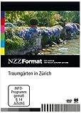 Traumgärten in Zürich - NZZ Format