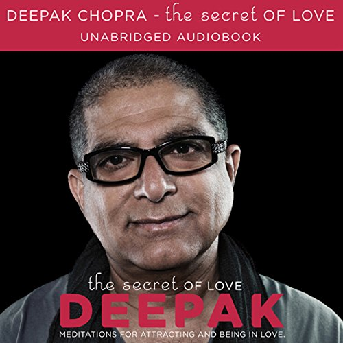 The Secret of Love Audiobook By Deepak Chopra cover art