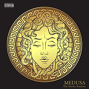 Medusa: The Smoke Sessions