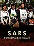 SARS: Cover up and aftermath