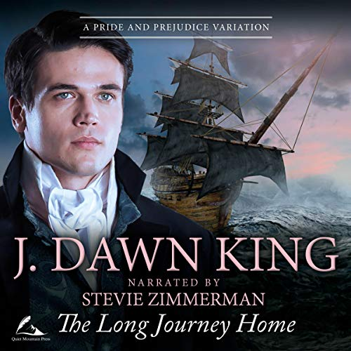 The Long Journey Home: A Pride and Prejudice Variation Audiobook By J. Dawn King cover art