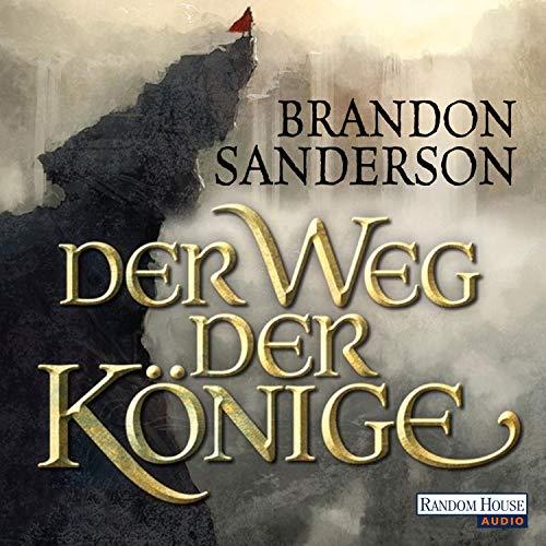 Der Weg der Könige: Die Sturmlicht-Chroniken 1