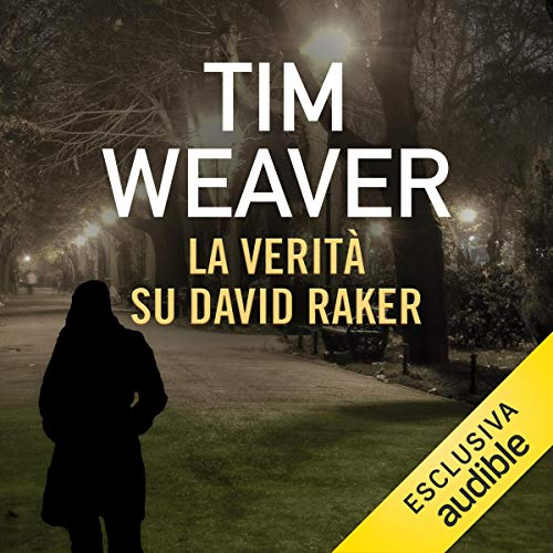 Couverture de La verità su David Raker