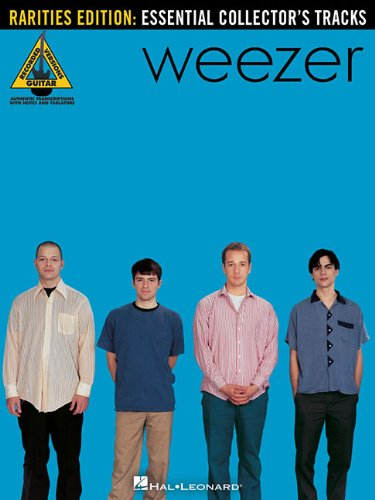 Weezer - Rarities Edition: Essential Collector's Tracks (Guitar Recorded Versions)