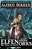 Elfen gegen Orks: Die Saga um Ravic