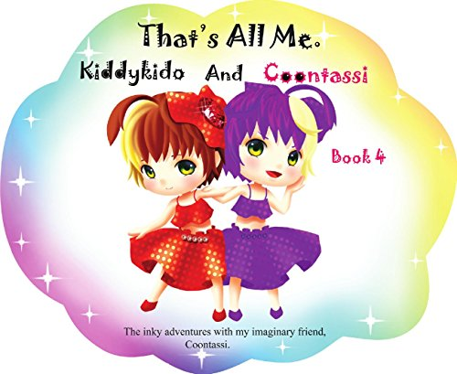 That's All Me.: The inky adventures of my imaginary friends, Coontassi. (English Edition)