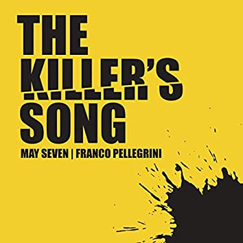 The Killer's Song (Radio Edit)