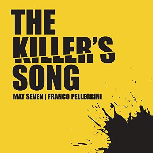 May Seven & Franco Pellegrini