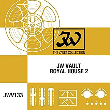 JW Vault: Royal House, Vol. 2