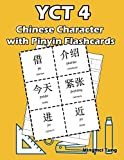 YCT 4 Chinese Character with Pinyin Flashcards: Standard Youth Chinese Test Level 4 Vocabulary Workbook for Kids