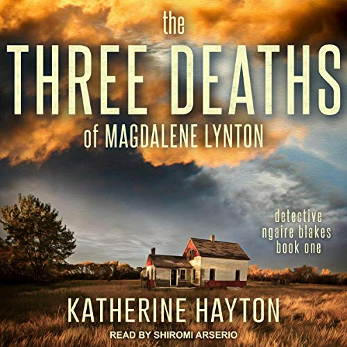 The Three Deaths of Magdalene Lynton audiobook cover art