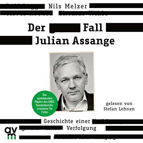Der Fall Julian Assange Titelbild