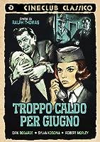 Troppo Caldo Per Giugno [Italian Edition]