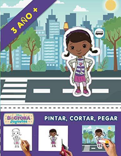 Doctora Juguetes Pintar, Cortar, Pegar: Libro de recortables (Castellano - A Partir De 3 Años)