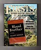 Firsts-The Book Collectors Magazine. May, 2002. Collecting Allan W. Eckert;Blood Brother (Elliott Arnold); Apacheria & Rashomon in Apacheria;Jaimie McPheeters (Robert Lewis Taylor);House Made of Dawn