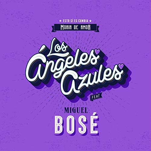 Los Ángeles Azules feat. Miguel Bose