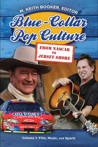 Blue-Collar Pop Culture: From NASCAR to Jersey Shore [2 volumes] (English Edition)