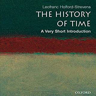 The History of Time     A Very Short Introduction              By:                                                                                                                                 Leofranc Holford-Stevens                               Narrated by:                                                                                                                                 Ben Esner                      Length: 3 hrs and 56 mins     2 ratings     Overall 3.0