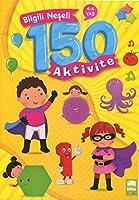 Bilgili Neseli 150 Aktivite 4-6 Yas