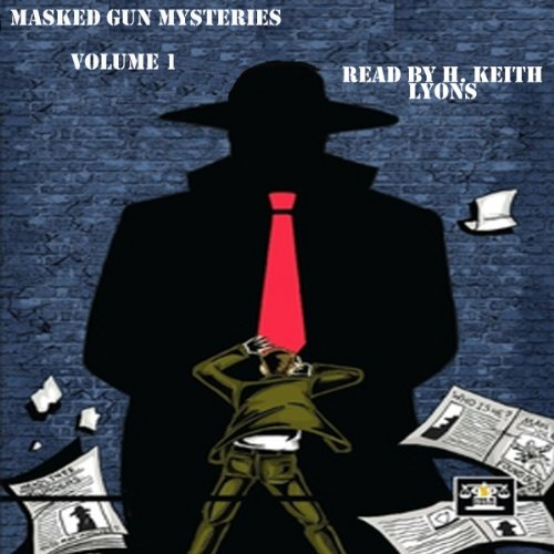 Masked Gun Mysteries, Vol 1 cover art