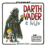 Star Wars Darth Vader e hijo (Star Wars Jeffrey Brown)