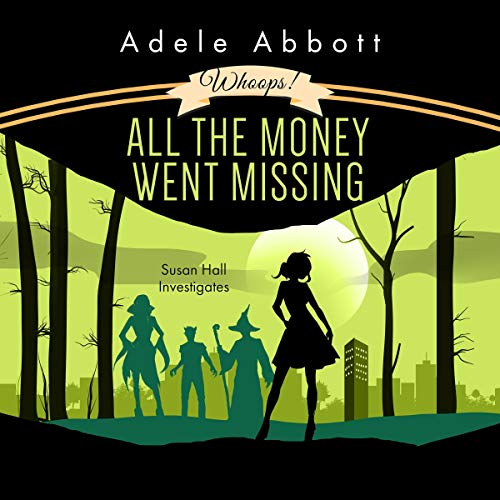 Whoops! All the Money Went Missing audiobook cover art