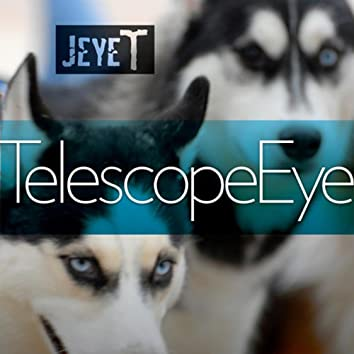Telescope Eye