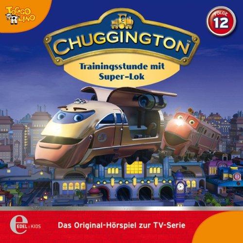 Trainingsstunde mit Super-Lok (Chuggington 12) Titelbild