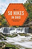 50 Hikes in Ohio (Explorer s 50 Hikes)