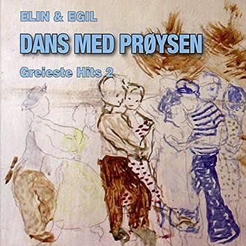 Dans Med Prøysen - Greieste Hits 2