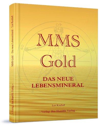 MMS Gold: Das neue Lebensmineral
