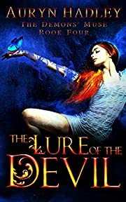 The Lure of the Devil: A Reverse Harem Paranormal Romance (The Demons' Muse Book 4)