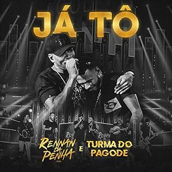 Já Tô (Ao Vivo)