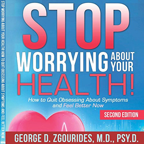 Stop Worrying About Your Health! audiobook cover art