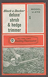 Black & Decker Deluxe Shrub & Hedge Trimmer Model U-272 instructions 1960s