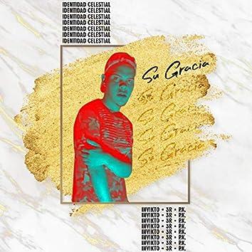 Su Gracia (feat. 3R & P.K.)