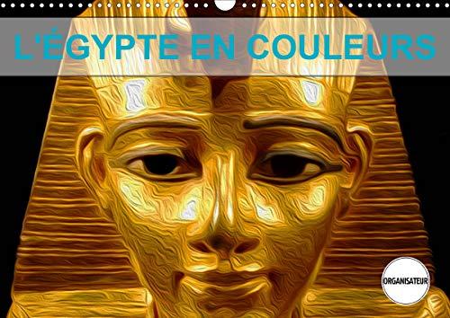 L'ÉGYPTE EN COULEURS (Calendrier mural 2021 DIN A3 horizontal)